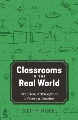 Classrooms in the Real World