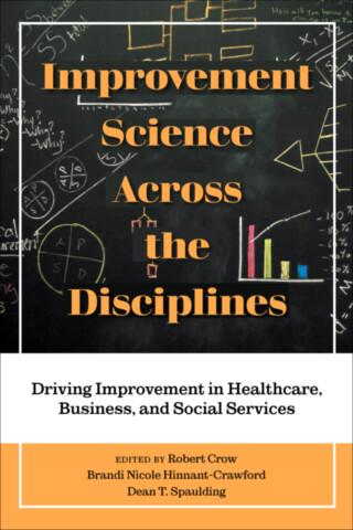 Improvement Science Across the Disciplines