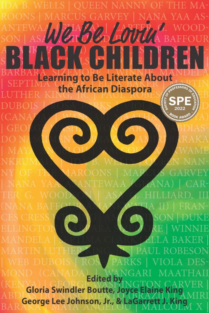 We Be Lovin' Black Children