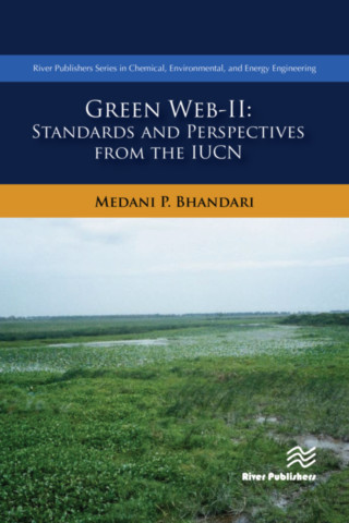 Green Web-II - Standards and Perspectives from the IUCN