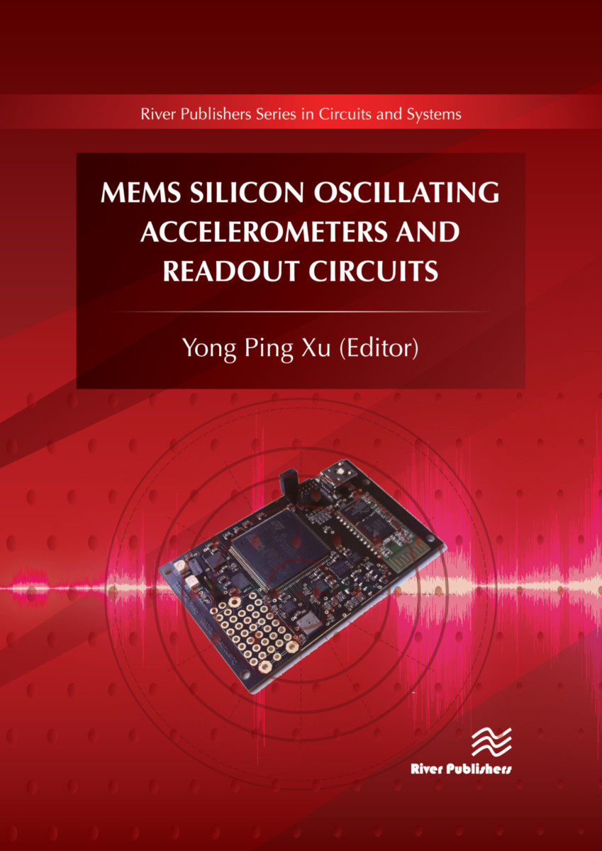 MEMS Silicon Oscillating Accelerometers and Readout Circuits