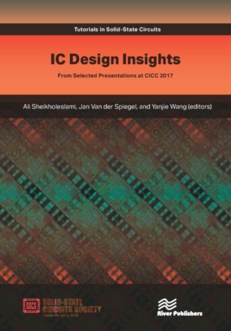 IC Design Insights - from Selected Presentations at CICC 2017