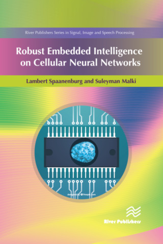 Robust Embedded Intelligence on Cellular Neural Networks