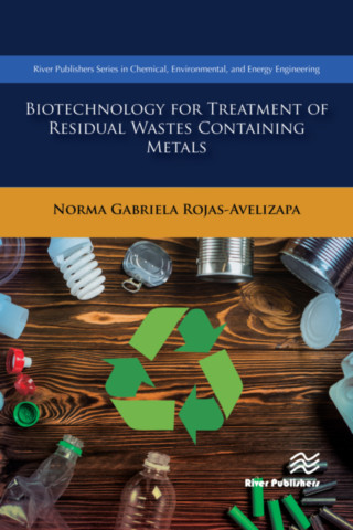 Biotechnology for Treatment of Residual Wastes Containing Metals