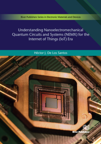 Understanding Nanoelectromechanical Quantum Circuits and Systems (NEMX) for the Internet of Things (IoT) Era