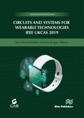 Circuits and Systems for Wearable Technologies