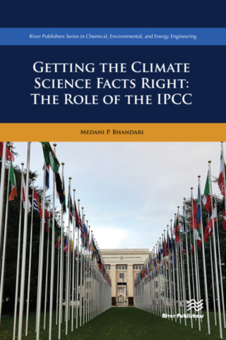 Getting the Climate Science Facts Right - The Role of the IPCC