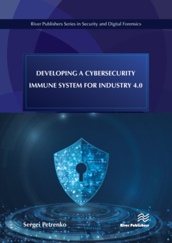 Developing a Cybersecurity Immune System for Industry 4.0