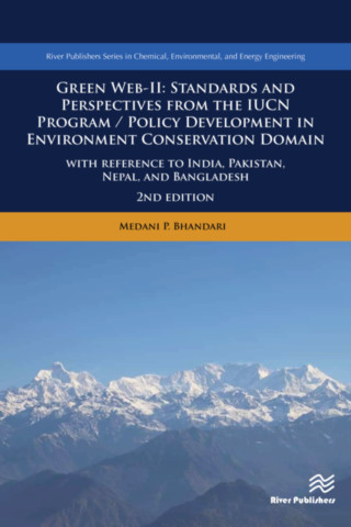 Green Web-II - Standards and Perspectives from the IUCN Program/Policy Development in Environment Conservation Domain