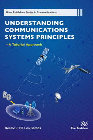 Understanding Communications Systems Principles — A Tutorial Approach