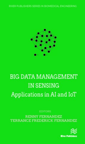 Big Data Management in Sensing - Applications in AI and IoT