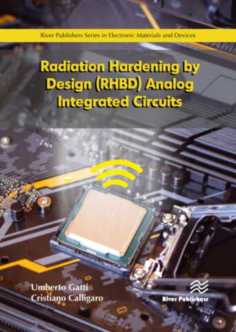Radiation Hardening by Design (RHBD) Analog Integrated Circuits