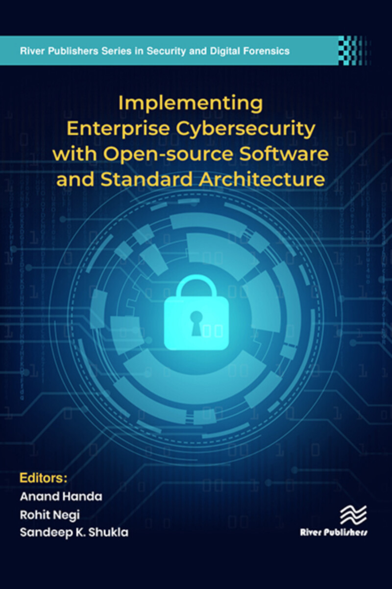Implementing Enterprise Cybersecurity with Open-source Software and Standard Architecture