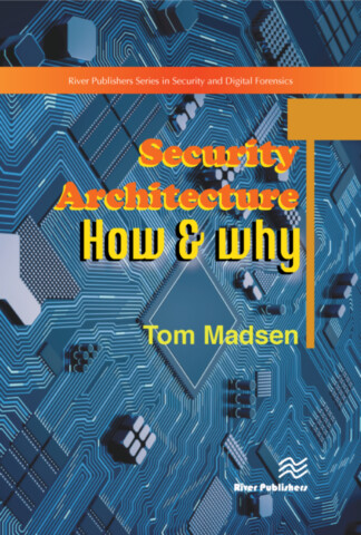 Security Architecture – How & Why