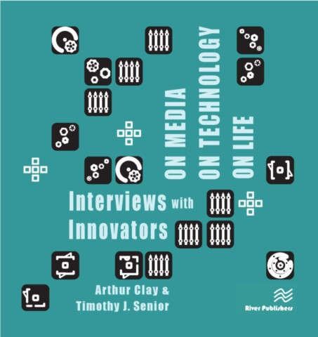 On Media, On Technology, On Life - Interviews with Innovators