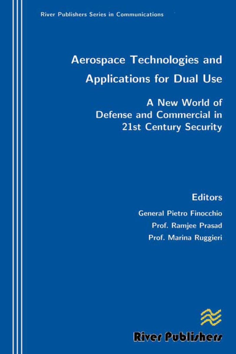 Aerospace Technologies and Applications for Dual Use