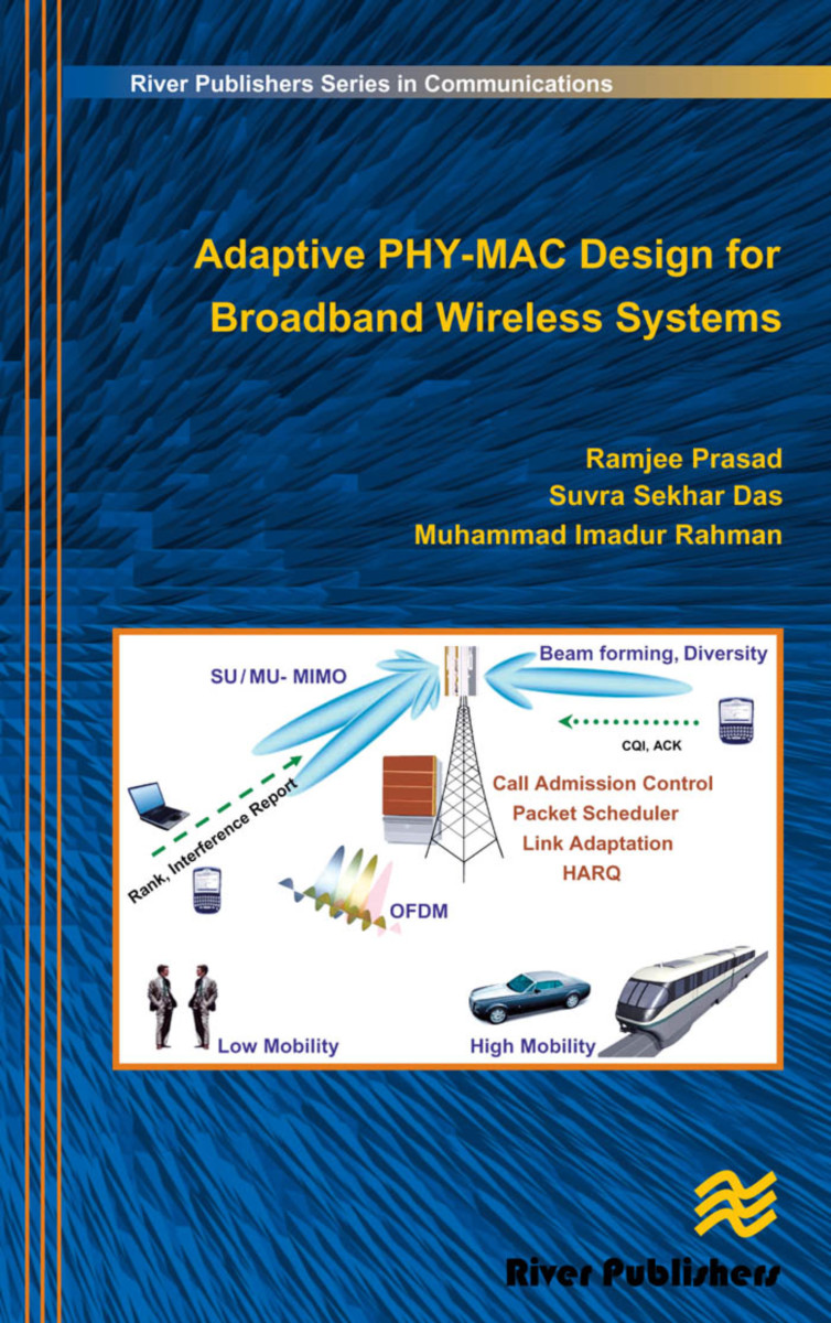 Adaptive PHY-MAC Design for Broadband Wireless Systems