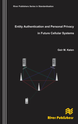 Entity Authentication and Personal Privacy in Future Cellular Systems