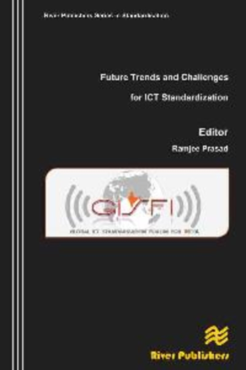 Future Trends and Challenges for ICT Standardization