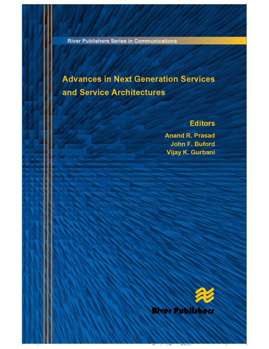 Advances in Next Generation Services and Service Architectures