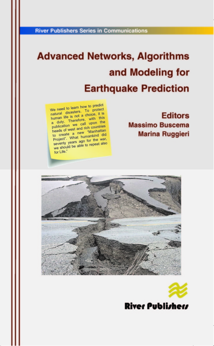 Advanced Networks, Algorithms and Modeling for Earthquake Prediction