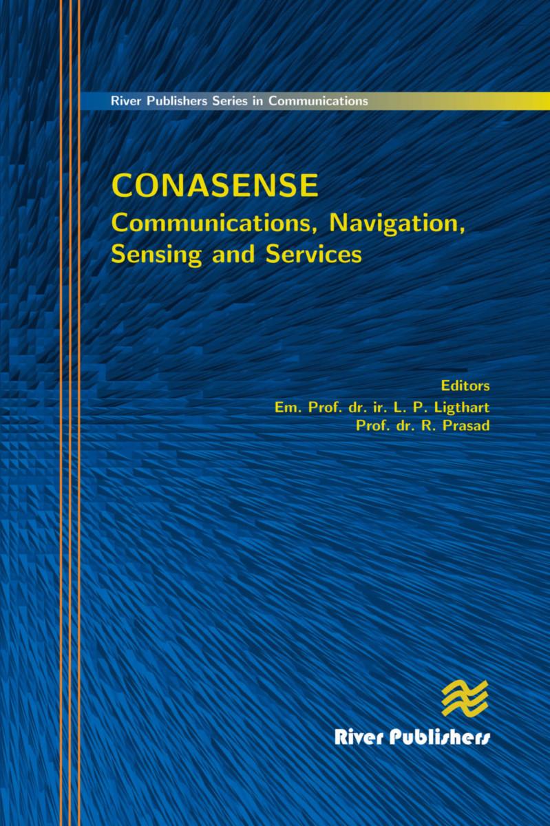 Communications, Navigation, Sensing and Services (CONASENSE)