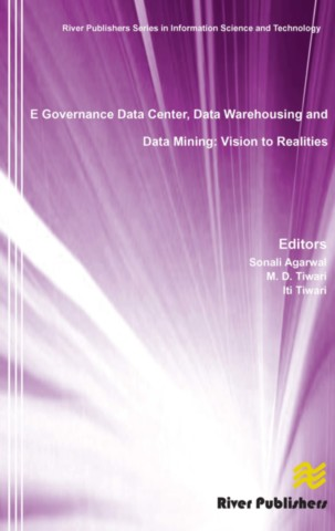 E Governance Data Center, Data Warehousing and Data Mining