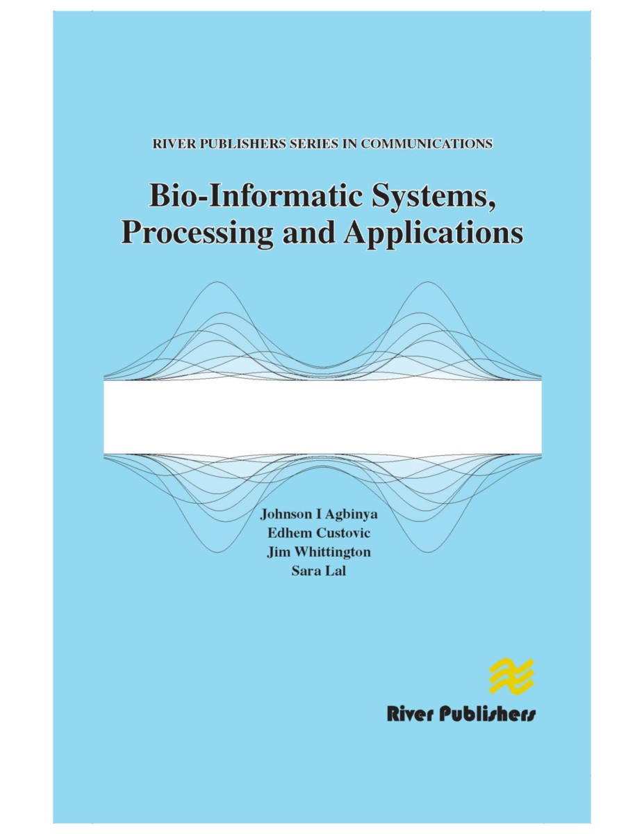 Bio-Informatic Systems, Processing and Applications
