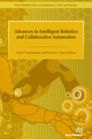 Advances in Intelligent Robotics and Collaborative Automation
