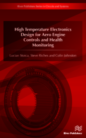 High Temperature Electronics Design for Aero Engine Controls and Health Monitoring