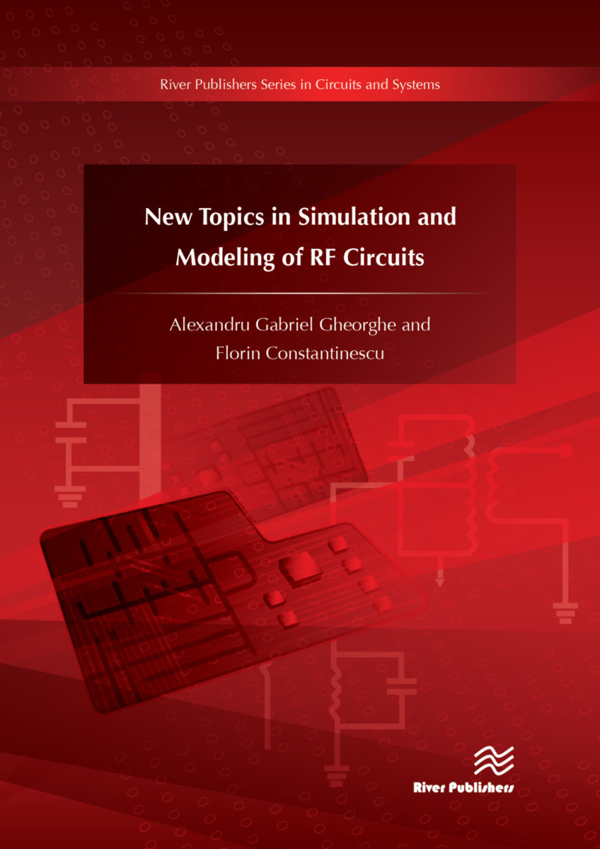 New Topics in Simulation and Modeling of RF Circuits
