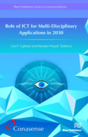Role of ICT for Multi-Disciplinary Applications in 2030