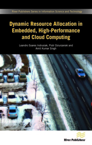 Dynamic Resource Allocation in Embedded, High-Performance and Cloud Computing