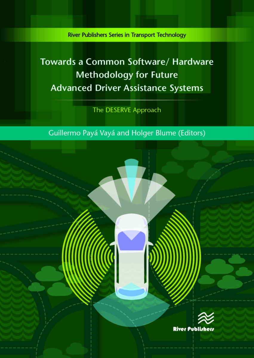 Towards a Common Software/Hardware Methodology for Future Advanced Driver Assistance Systems