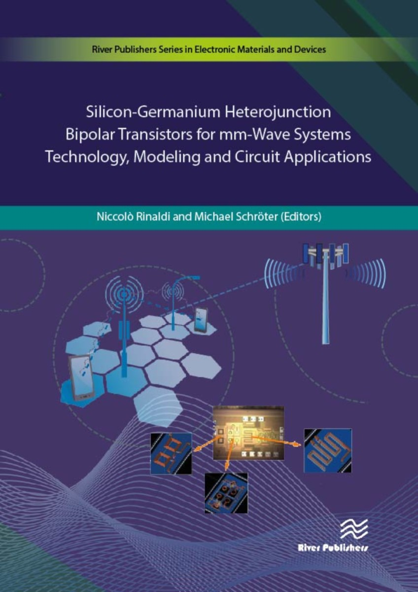 Silicon-Germanium Heterojunction Bipolar Transistors for mm-Wave Systems Technology, Modeling and Circuit Applications