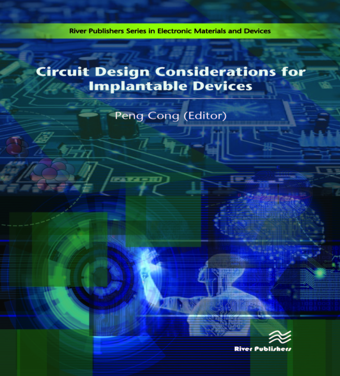 Circuit Design Considerations for Implantable Devices