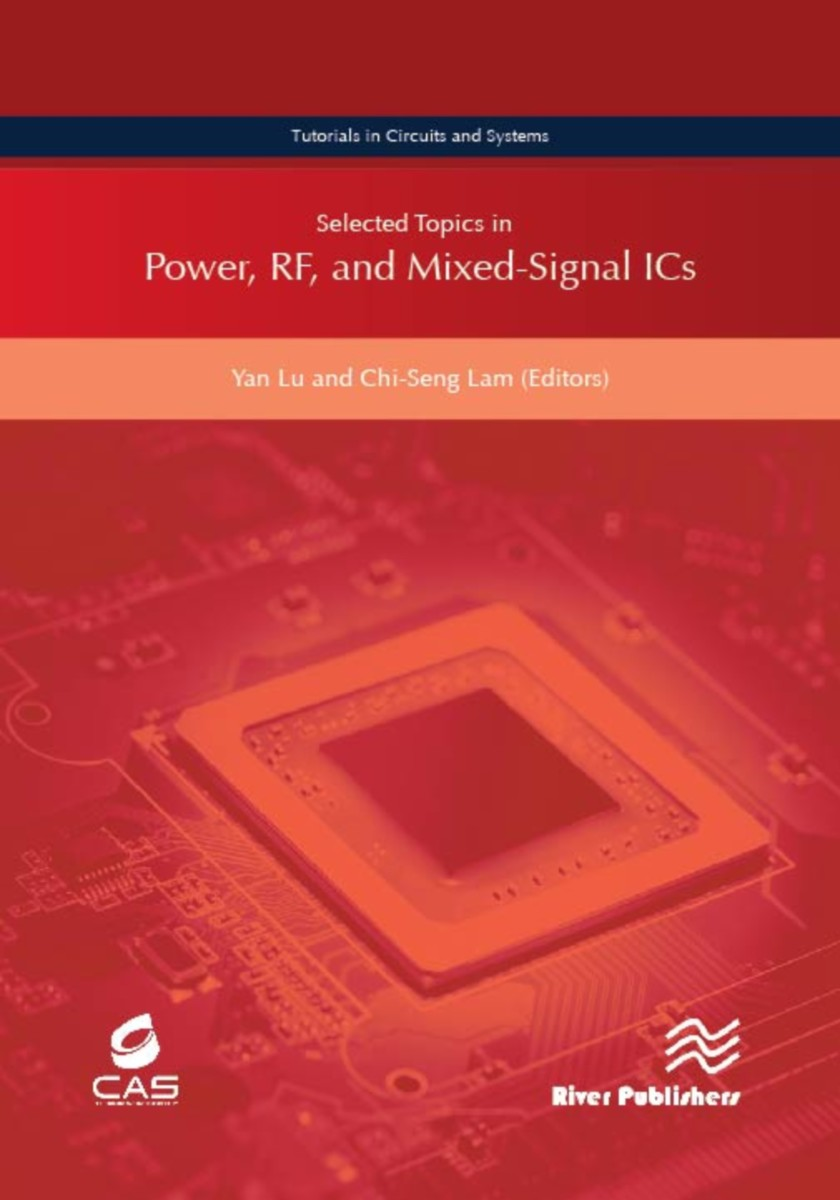 Selected Topics in Power, RF, and Mixed-Signal ICs