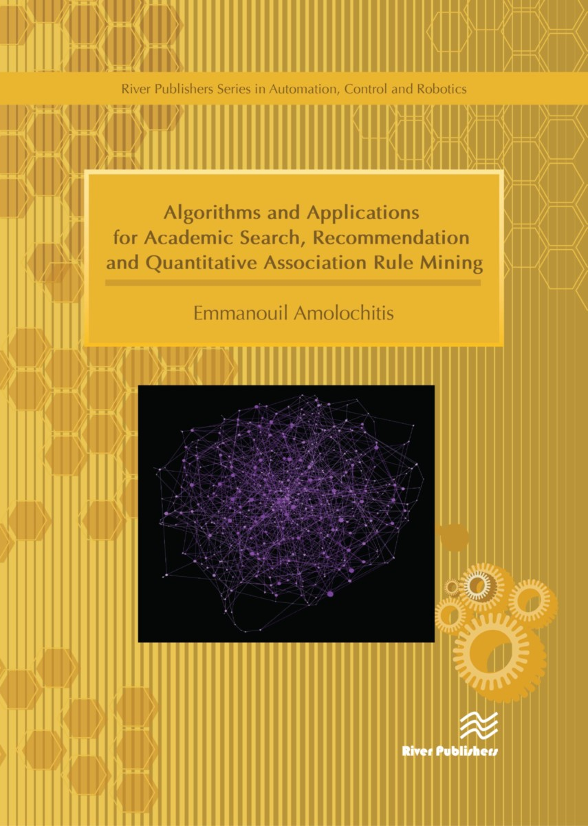 Algorithms and Applications for Academic Search, Recommendation and Quantitative Association Rule Mining