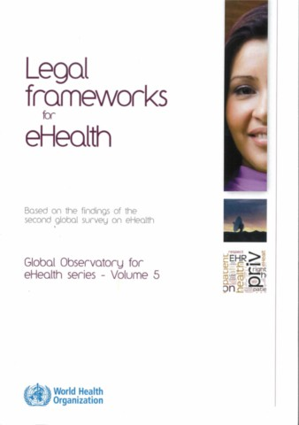 Legal Frameworks for eHealth