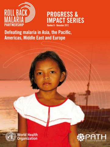 Defeating Malaria in Asia, the Pacific, Americas, Middle East and Europe