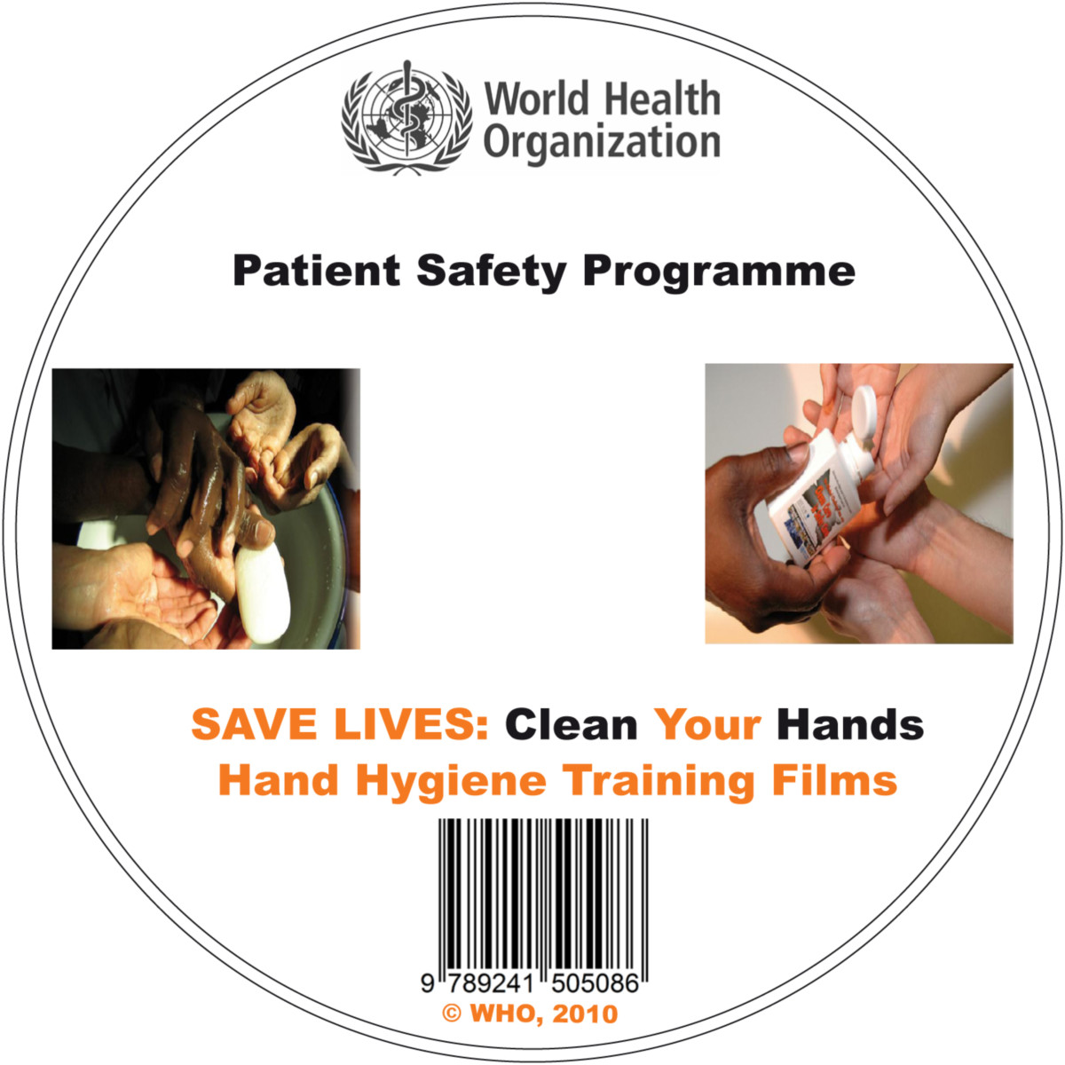 Clean Care is Safer Care. Hand Hygiene Training Films