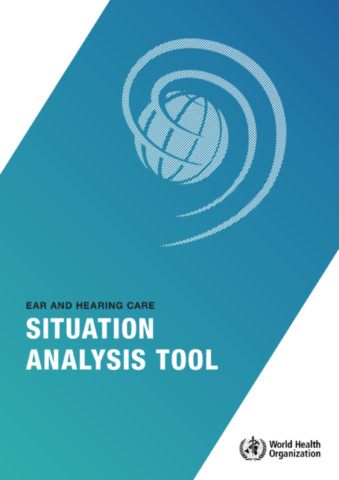 Ear and Hearing Care Situation Analysis Tool