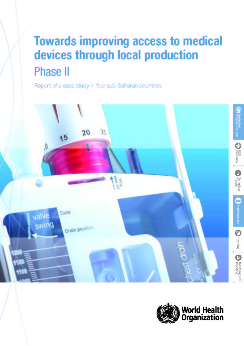 Towards Improving Access to Medical Devices Through Local Production