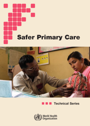 Technical Series on Safer Primary Care