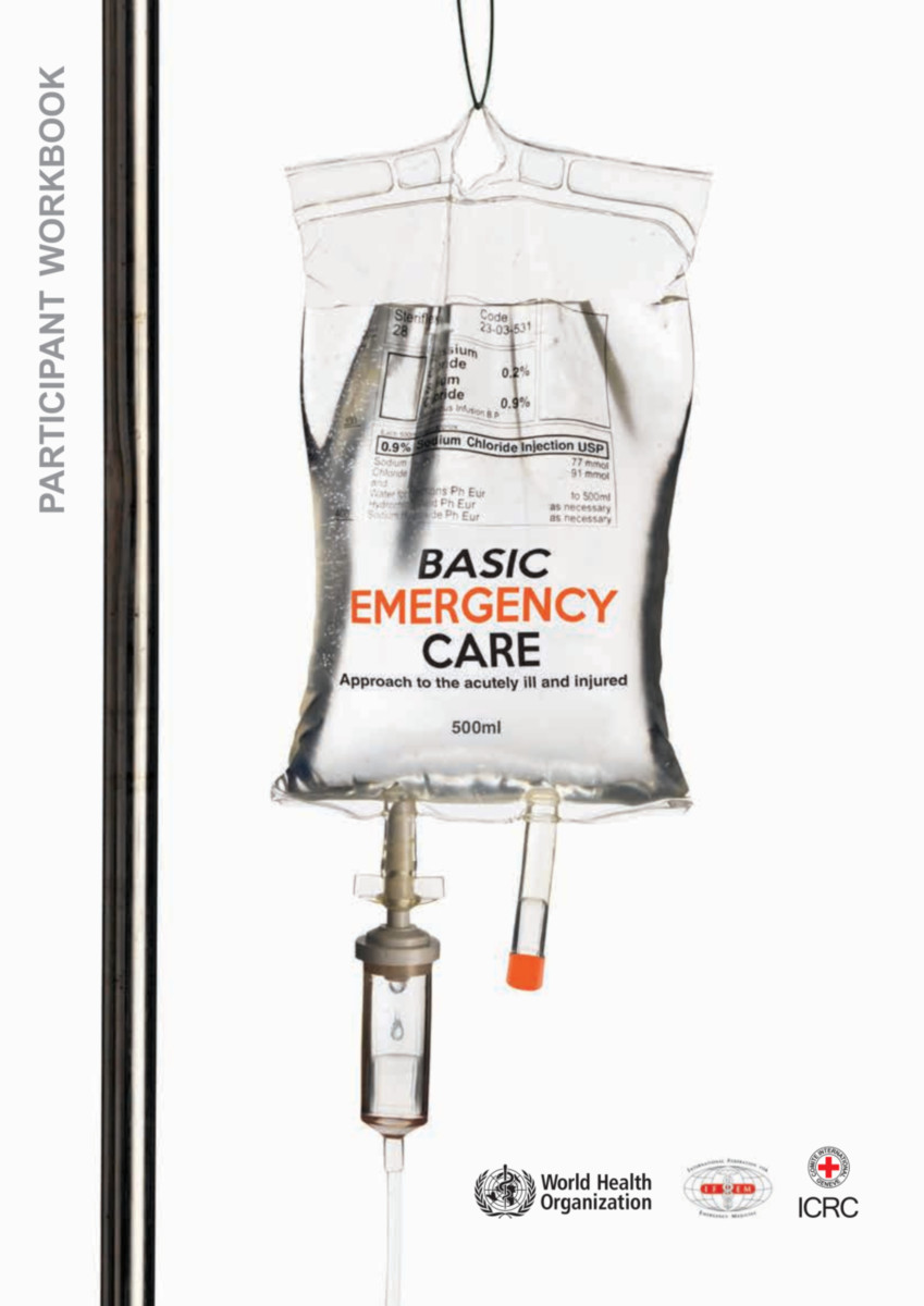 Basic Emergency Care - Approach to the Acutely Ill and Injured
