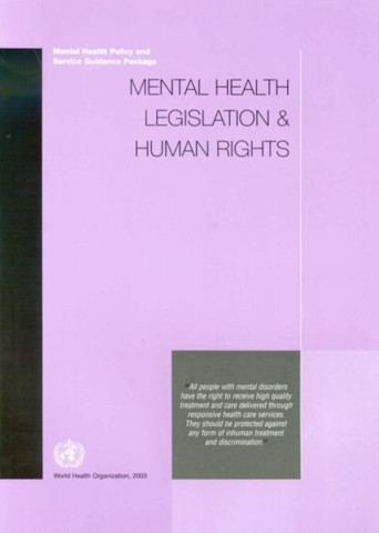 Mental Health Legislation and Human Rights