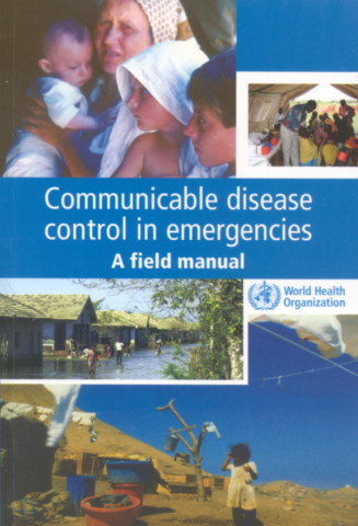 Communicable Disease Control in Emergencies