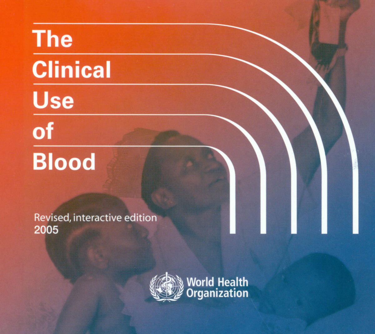 Clinical Use of Blood