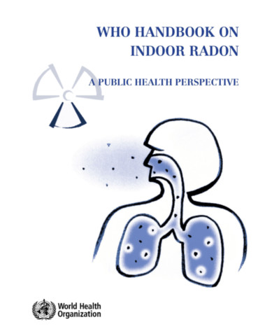 WHO Handbook on Indoor Radon