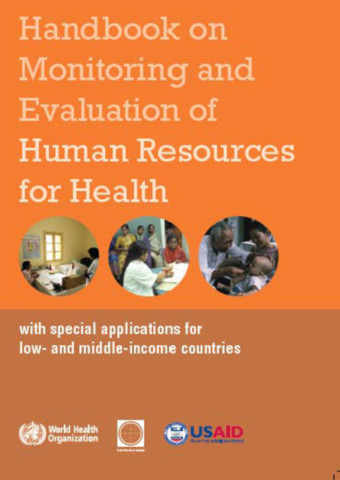 Handbook on Monitoring and Evaluation of Human Resources for Health